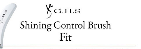 G.H.S Shining Control Brush Fit