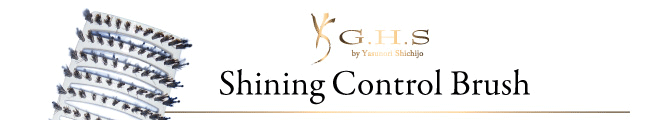 G.H.S shining Control Brush